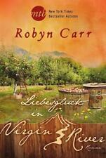 Liebesglück in Virgin River von Robyn Carr (2015, Taschenbuch), UNGELESEN