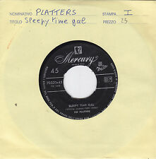 """THE PLATTERS - sleepy time gal / but not like you 45"""""""