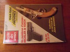 $$$ Revue Gazette des armes N°131 Heckler & KochUS M1J BoudriotProvence
