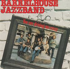 BARRELHOUSE JAZZBAND : YOU ARE DRIVING ME CRAZY / CD - TOP-ZUSTAND