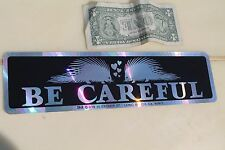 BE CAREFUL - Porcupine Drive Safe Love Vintage 3x11.5in. Prism Bumper Sticker
