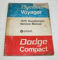1975 Plymouth Voyager Dodge Compact Service Manual Supplement USED  #A