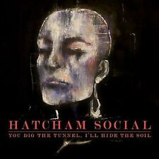 You Dig the Tunnel, I'll Hide the Soil by Hatcham Social (Vinyl, Jul-2009,...
