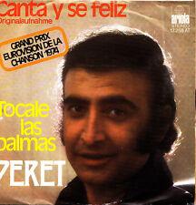 PERET (GRAND PRIX EUROVISION DE LA CHANSON 1974)-CANTA Y SE FELIZ + TOCALE LAS