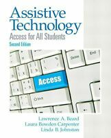 Assistive Technology: Access for All Students (2nd Edition), Johnston, Linda B.,