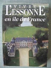 LIVRE : L'ESSONE EN ILE DE FRANCE DEPARTEMENT 91 – TOURISME COMMERCE REGION