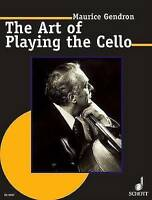 The Art of Playing the Cello by Schott (Paperback / softback, 2000)