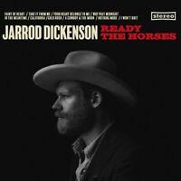 Jarrod Dickenson Ready The Horses LP VINYL Decca 2017 NEW