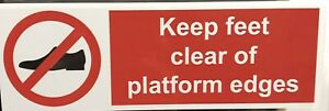 5 X Keep Feet Clear Of Platform Safety Waterproof Stickers