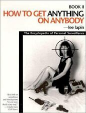 How to Get Anything on Anybody -  Book 2 -  by Lee Lapin (1991, Paperback)