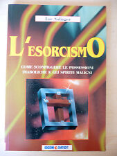 L'ESORCISMO - LUC SOLINGER - ED. CARTEDIT 1996 - A8