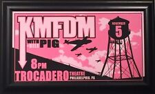 KMFDM PIG CONCERT POSTER CONCERT POSTER PHILLY SIGNED JARED TIDWELL AND FRAMED