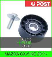 Fits MAZDA CX-5 KE 2011- - Idler Tensioner Drive Belt Bearing Pulley