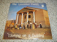 """""""Working on a Building"""" The Lawrence Family Christian  Xian Gospel Fast Ship"""