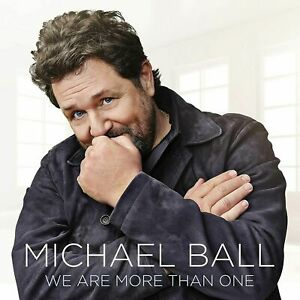 MICHAEL BALL WE ARE MORE THAN ONE CD (Released May 7th 2021)