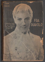 GIAN DAULI- FRA DIAVOLO ED. AURORA 1° EDIZIONE 1934-L3314