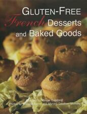 Gluten Free French Desserts and Baked Goods by Valerie Cupillard