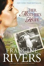 Marta's Legacy: Her Mother's Hope 1 by Francine Rivers (2011, Paperback)
