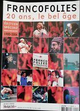 FRANCOFOLIES 20 ANS, LE BEL ÂGE - MAGAZINE