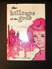 SIGNED!! THE HILLTOPS OF THE GODS by Ethel Sampson RARE! HC 1st ed FREE SHIP