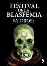 Festival de la Blasfemia by Angel David Revilla (Spanish) Paperback Book