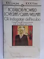 Gli indagatori dell'incubo Hodgson Howard Lovecraft Quinn Wellman newton horror