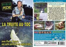 La truite au toc avec Pierre Sempé - Pêche de la truite - Vidéo Pêche