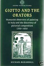 Book, Giotto and the Orators by M. Baxandall FREEUKPOST