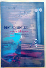 Dentro del tiempo, memorias de una tregua - Dionisio Ridruejo - 1995