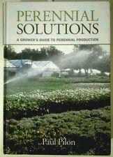 perennial solutions, Paul Pilon, libro , manuale coltivazione piante perenni