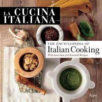La Cucina Italiana Encyclopedia of Italian Cooking, Hardcover by La Cucina It...