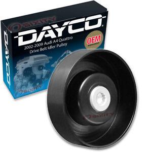 Dayco Drive Belt Idler Pulley for 2002-2009 Audi A4 Quattro 1.8L 2.0L L4 pe