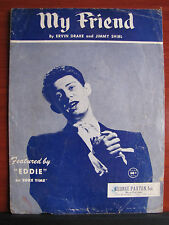 My Friend featured by Eddie on Coke Time - 1954 sheet music - vocal piano guitar