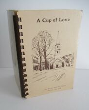 A CUP OF LOVE Hurley Reformed Church, Hurley, NY Recipe Book