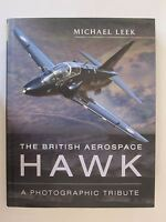 The British Aerospace Hawk: A Photographic Tribute - 150 color & BW images