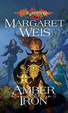 Amber and Iron Hardcover Margaret Weis