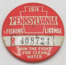 1974 PA Pennsylvania Fishing License Resident Button Vintage