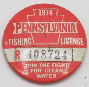 1974 PA Pennsylvania Fishing License Resident Button Vintage