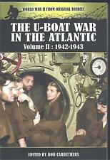 The U-Boat War in the Atlantic Volume II: 1942-1943 Bob Carruthers NEW Paperback