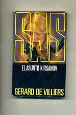 Gerard De Villiers # EL ASUNTO KIRSANOV # Ediciones Zinco 1986