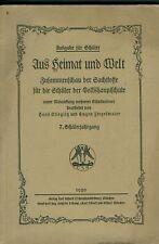 Aus Heimat und Welt 1930 Sachstoffe Volksschule Wissen Naturkunde Lebenskunde