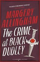 The Crime At Black Dudley,Margery Allingham- 9780099593492