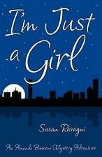 NEW I'm Just a Girl by Susan Ravagni