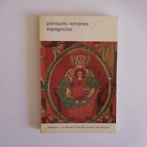 Peintures romanes espagnoles 1962 Juan AINAUD art Flammarion UNESCO N7598