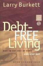 Debt-Free Living: How to Get Out of Debt and Stay Out-ExLibrary