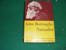 1959 John Burroughs, Naturalist: The Story of his Work 1st Ed, Signed