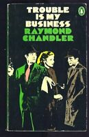 Trouble is my Business And Other Stories: Trou... by Chandler, Raymond Paperback
