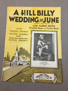 A Hillbilly Wedding June Sheet Music Yodeler Si Perkins WCFL Radio 1935 Calumet