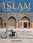 An Introduction to Islam in the 21st Century (2013, Paperback)