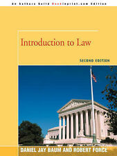 INTRODUCTION to LAW: SECOND EDITION, Baum, Dan, Very Good, Paperback
